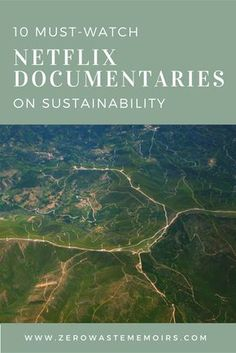 10 Must-Watch Netflix Documentaries on Sustainability Netflix is one of the first places I go when I'm ready to dig deep into learning something new. I am a huge fan of the documentaries section! Here are the 10 Netflix documentaries on sustainability and Go Green, Green Life, Netflix Documentaries, Reduce Reuse Recycle, Environmental Science, Sustainable Living, Sustainable Products, Sustainable Fashion, Natural Living