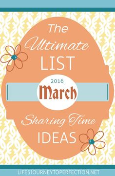 {Ultimate List} of LDS Sharing Time ideas for March 2016: Heavenly Father Speaks to Us through His Prophets