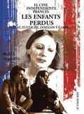 El cine independiente frances : les enfants perdus : Eustache, Pialat, Garrel y Doillon / Maria Velasco