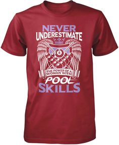 Never underestimate the power of a women with pool skills. The perfect t-shirt for anyone who loves billiards. Available here - https://diversethreads.com/products/never-underestimate-women-with-pool-skills?variant=7770030149