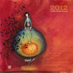 """Gaëlle Boissonnard : Calendrier 2012 """"Lumière intérieure"""""""