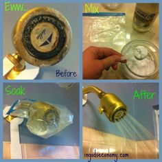 Remove nasty hard water build-up on your showerhead. Fill gallon size ziplock with 1/4 C. baking soda add 1 C. white vinegar slowly then wrap showerhead overnight