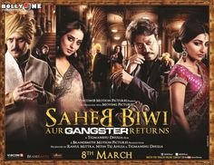 Saheb Biwi Aur Gangster Returns (Review): Hits & Shoots In The Right Places, Right Time.