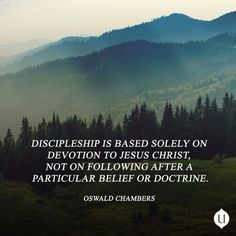 More than doctrine | relationship with God | discipleship | christian quote | Oswald Chambers quotes