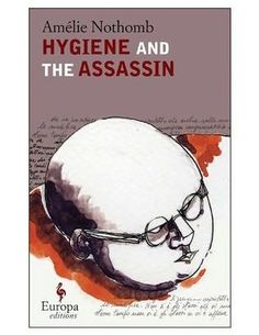 Hygiene and the Assassin by Amélie Nothomb: Written nearly two decades ago, this is the first novel of the award-winning Nothomb to be translated into English (beautifully so, by Alison Anderson). The shocking, morbid tale follows Prétextat Tach, a brilliant Nobel-prize winning author who is also an obese, embittered, reclusive, racist, and sexist old man dying of a rare form of cancer. Though journalists scramble to interview the dying man, only one truly bonds with him.