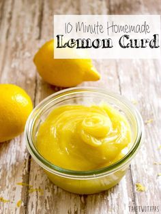 Homemade 10 Minute Lemon Curd | Take Two Tapas