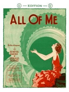 """All of Me"" ~ Vintage sheet music cover, ca. 1930s."