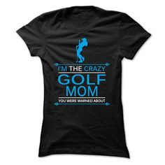 I am the crazy Golf mom - #teens #sweaters. SATISFACTION GUARANTEED => https://www.sunfrog.com/LifeStyle/I-am-the-crazy-Golf-mom-Ladies.html?60505