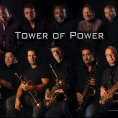 Tower of Power!  The great musical loves of my life..there are no words for how much I love this band.