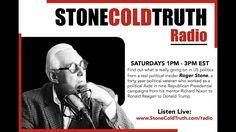 Roger Stone - Stone Cold Truth Radio (Oct. 15th, 2016)