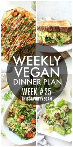 Weekly Vegan Dinner Plan #25 - five nights worth of vegan dinners to help inspire your menu. Choose one recipe to add to your rotation or make them all - shopping list included.