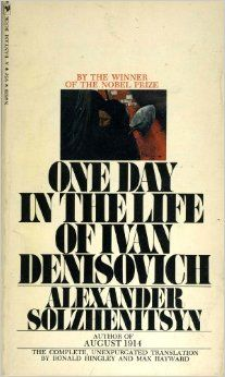 One Day in the Life of Ivan Denisovich: Alexander Solzhenitsyn, Ronald Hingley, Max Hayward: Amazon.com: Books