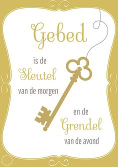 Gebed is de sleutel van de morgen en de grendel van de avond christelijke quote  #Bidden, #Kracht, #Vertrouwen  https://www.dagelijksebroodkruimels.nl/gebed-is-de-sleutel-van-de-morgen-en-de-grendel-van-de-avond/