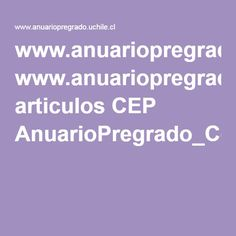 www.anuariopregrado.uchile.cl articulos CEP AnuarioPregrado_Consideraciones_didacticas_en.pdf