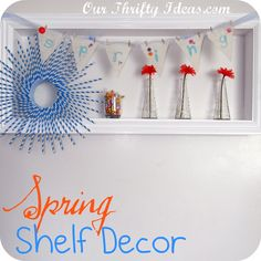 I am going to have to put up a seasonal shelf.