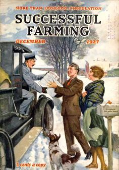 See what Christmas in the country was like in times gone by, as chronicled on the cover of our sister publication, Successful Farming magazine. Vintage Advertisements, Vintage Ads, Vintage Posters, Vintage Labels, Vintage Images, Old Magazines, Vintage Magazines, Successful Farming, Science Fiction