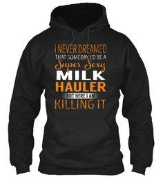 Milk Hauler - Super Sexy