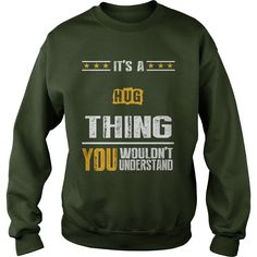 It's A HUG Thing,You Wouldn't Understand T-shirt #gift #ideas #Popular #Everything #Videos #Shop #Animals #pets #Architecture #Art #Cars #motorcycles #Celebrities #DIY #crafts #Design #Education #Entertainment #Food #drink #Gardening #Geek #Hair #beauty #Health #fitness #History #Holidays #events #Home decor #Humor #Illustrations #posters #Kids #parenting #Men #Outdoors #Photography #Products #Quotes #Science #nature #Sports #Tattoos #Technology #Travel #Weddings #Women