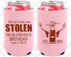 Stolen Birthday, Country Birthday, Cowboy Birthday, Neoprene Birthday Can Coolers (20275)
