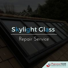 Best in all types of Skylight glass repair and replacement. Also providing emergency services. Call VA and DC Skylight Glass, Window Glass Repair, Broken Window, Falls Church, Northern Virginia, Washington Dc, Windows, Amazing, Window
