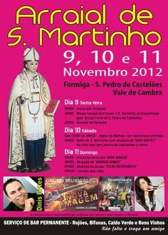 Arraial de São Martinho  > 9,10 e 11 de Novembro, 2012  @ Formiga, São Pedro de Castelões, Vale de Cambra
