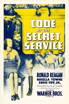 Code of the Secret Service (1939) Stars: Ronald Reagan, Rosella Towne, Eddie Foy Jr. ~ Director: Noel M. Smith