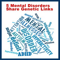 The largest genetic study of mental illnesses to date finds five major disorders may not look much alike but they share some gene-based risks. The disorders — #autism, attention deficit-hyperactivity disorder or ADHD, bipolar disorder, major depressive disorder and schizophrenia — are considered distinct problems. But findings published this week suggest they're related in some way.