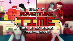 """Upper Left: Episode """"Go With Me"""" from the show """"Adventure Time"""" Upper Right: Anime fan animation. Watch it in HD: http://youtu.be/8SMpZxhlh_8 Bottom Left: Fi..."""