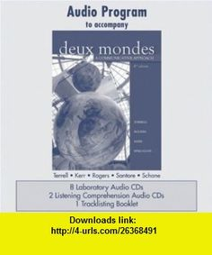 Audio CD Program  to accompany Deux mondes A Communicative Approach (9780073326870) Tracy Terrell, Mary Rogers, Betsy Kerr, Guy Spielmann , ISBN-10: 0073326879  , ISBN-13: 978-0073326870 ,  , tutorials , pdf , ebook , torrent , downloads , rapidshare , filesonic , hotfile , megaupload , fileserve
