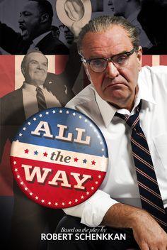 ALL THE WAY (2012): Jack Willis as Lyndon Baines Johnson.  Photo by Jenny Graham.