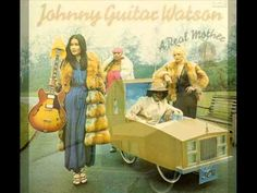 "JOHNNY GUITAR WATSON. ""A real mother for ya"". 1977. full track disc ""A real mother""."