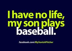 "My daughter wants a shirt like this that says ""I have no life, my brothers play baseball."""