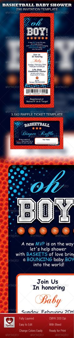 This Basketball Baby Shower Invitation & Raffle Ticket Template is customized for any boy baby shower event as an invitation, flyer or postcard that needs a creative modern marketing package. It can be used for advertisements, promotional pieces etc. These files are easy to customize and are print ready. All layers in the files are arranged color coded. There are also four 1-Click color options for ease of use. $5.00