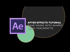 After Effects - Make masks with Shapes using Track Matte - YouTube