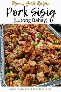 Pork Sisig - Lutong Bahay ay ang shortcut recipe p Philapino Recipes, Pork Belly Recipes, Cooking Recipes, Healthy Recipes, Easy Filipino Recipes, Easy Asian Recipes, Indian Food Recipes, Filipino Dishes, Recipes