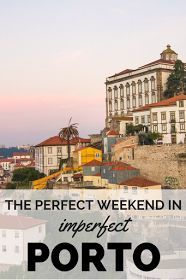The ultimate weekend guide to Porto | Adelante
