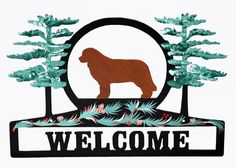 Hand Painted Brown Newfie Welcome Sign