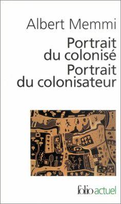 Portrait du colonisé, précédé de : Portrait du colonisateur: Amazon.fr: Albert Memmi: Livres