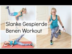 Workout: Mooie Slanke en Gespierde Benen - YouTube