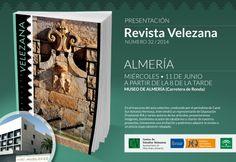 """Presentación de la """"Revista Velezana"""", nº 32/2014. Miércoles 11 de junio, a partir de las 20:00 h. Salón de Actos del Museo de Almería."""