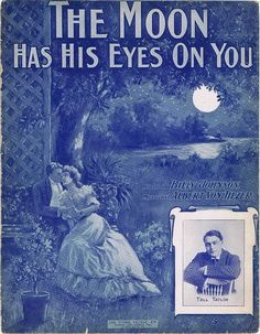 The Moon Has His Eyes on You Tell Taylor 1905 Antique Vintage Sheet Music   eBay