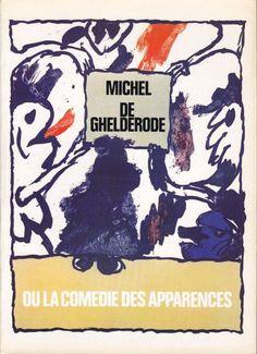 Michel de Ghelderode...