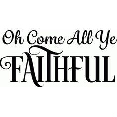 Silhouette Design Store - View Design #71744: oh come all ye faithful