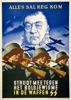 "German WWII propaganda poster aimed at recruitment of non-Germans into the Waffen-SS. The poster uses the image of Paul Kruger, President of South Africa during the Boer War, as anti-British propaganda. The slogan reads: ""Everything will be alright - Fight against bolshevism in the Waffen-SS"""