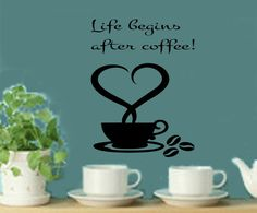 Kitchen Decal Life Begins After Coffee by RoyceLaneCreations, $14.00