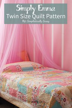Simple Twin Size Quilt Pattern by Simplistically Sassy