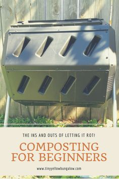 composting for rookies - tiny yellow bungalow Tumbling Composter, Eco Friendly Cleaning Products, Garden Care, Garden Tips, Herb Garden, Indoor Garden, Garden Ideas, Yard Waste, Green Life
