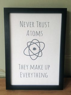 funny science-related print for kids' room... Kid Science, Funny Science, Science Humor, Atom Jokes, Nerd Bedroom, Bedroom Themes, Bedroom Ideas, Classroom Decor, Science Classroom