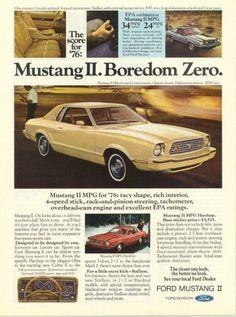 Mustang II, Boredom Zero