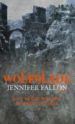 Wolfblade Trilogy Book 1